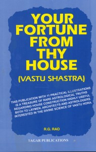 Your Fortune From Thy House (Vastu Shastra) by R G Rao sagar publications astrology books