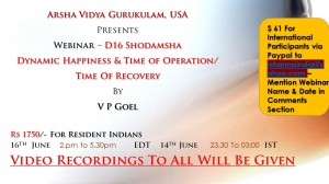 D16 Shodamsha : Dynamic Happiness & Time of Operation/ Time Of Recovery By V P Goel - Webinar [SA]