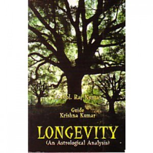 Longevity An Astrological Analysis By Lt.Col. Raj Kumar / Krishna Kumar [AP]