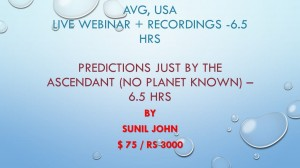 Webinar + Recordings - Predictions Just By The Ascendant (No Planet Known) by Sunil John [SA]