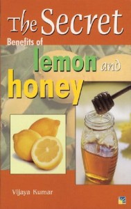 THE SECRET OF BENEFITS OF LEMON AND HONEY