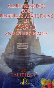 Simple Remedies For Planetary Afflictions In Kashi By Lalitha V [SA]