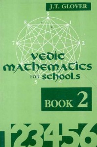Vedic Mathematics for Schools (Book 2) By James T. Glover [MLBD]