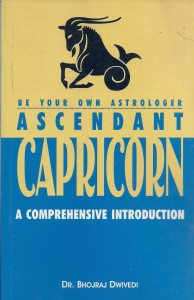 Ascendant of Capricorn By Dr. Bhojraj Dwivedi [DP]