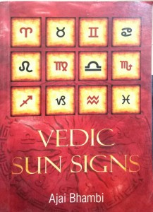 Vedic Sun Signs by Ajai Bhambi [RuP]