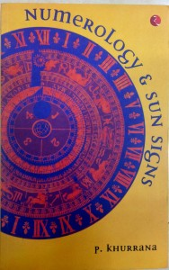 Numerology & Sun Signs by P . Khurrana