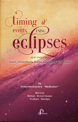 Timing of Events using Eclipses in Vedic Astrology