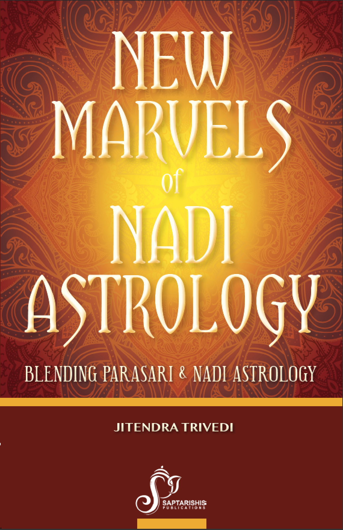 New Marvels Of Nadi Astrology By Jitendra Trivedi [SA]