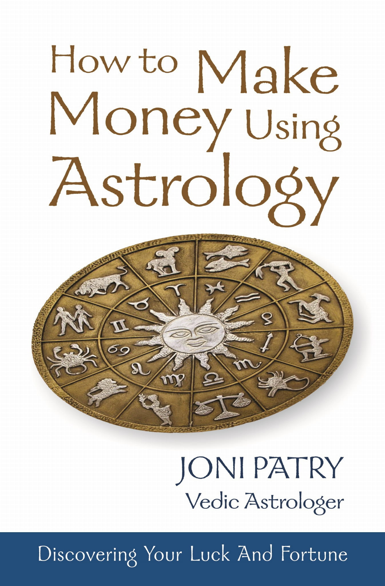 How to make money using astrology by joni pat0ry saptarishis how to make money using astrology by joni pat0ry saptarishis astrology geenschuldenfo Images